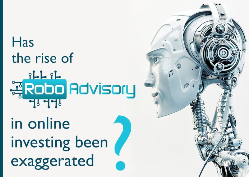 Has_The_Rise_Of_The_Robo-Advisors_In_Online_Investing-Been_Exaggerated-